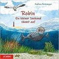 Robin - Ein kleiner Seehund räumt auf