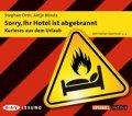 Sorry, Ihr Hotel ist abgebrannt - Kurioses aus dem Urlaub