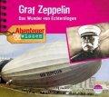 Graf Zeppelin - Das Wunder von Echterdingen