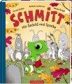 Schmitt – Mit Geduld und Spucke!