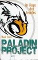 Paladin Project - Im Auge des Feindes