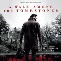 Ruhet in Frieden - A Walk Among The Tombstones (Original Motion Picture Soundtrack)