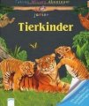 Fakten Wissen Abenteuer Junior - Tierkinder