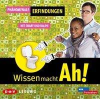 Wissen macht Ah! - Phänomenale Erfindungen / Famose Experimente