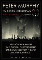 PETER MURPHY: 40 years of Bauhaus, Ruby Celebration featuring David J