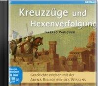 Kreuzzüge und Hexenverfolgung - Historische Hörbücher als Sonderausgabe