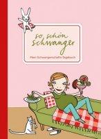 Schwangerschaftstagebuch / Babytagebuch / So schön Mama