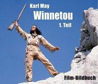 Winnetou 1. Teil - Film-Bildbuch