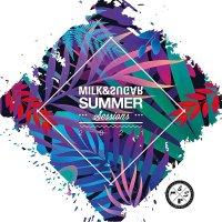 Milk & Sugar Summer Sessions 2021