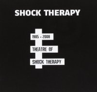 1985-2008 Theatre of Shock Therapy