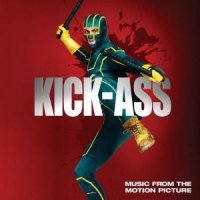 Kick Ass – Music from the Motion Picture