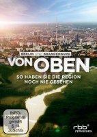 Berlin und Brandenburg von oben - So haben Sie die Region noch nie gesehen