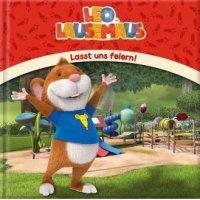 Leo Lausemaus  Lasst uns feiern!