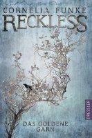 Reckless 3 -  Das Goldene Garn