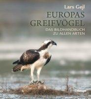 Europas Greifvögel Das Bildhandbuch zu allen Arten