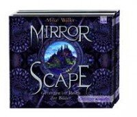 Mirrorscape – Gefangen im Reich der Bilder