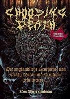 Choosing Death – Die unglaubliche Geschichte von Death Metal und Grindcore geht weiter...