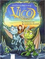 Vico Drachenbruder 1 : Das Geheimnis des funkelnden Amuletts