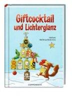 Giftcocktail und Lichterglanz - Heitere Weihnachtskrimis