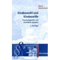 Kindeswohl und Kindeswille - Psychologische und rechtliche Aspekte