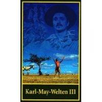 Karl-May-Welten III