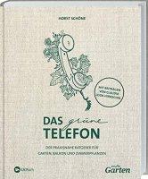 mdr Garten - Das grüne Telefon: Der praxisnahe Ratgeber für Garten, Balkon und Zimmerpflanzen.