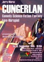Cungerlan Live-Hörspiel & Live-Übertragung bei muxx.tv am 13.9.2015