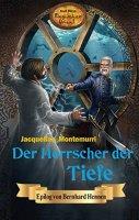 Der Herrscher der Tiefe (Karl Mays magischer Orient Band 7)