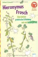 Hieronymus Frosch - Eine höchstpraktische Erfindung mit viel Kawumm!