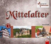 Abenteuer Weltwissen - Mittelalter