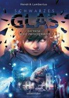 Schwarzes Glas – Die Reise in die Zwischenwelt