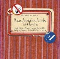 Raucherabschiedshörbuch