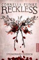Reckless 1 -  Steinernes Fleisch