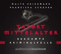 Tatort Mittelalter