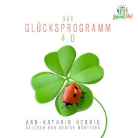 Das Glücksprogramm 4.0