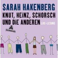 Knut, Heinz, Schorsch und die Anderen
