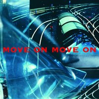 Move on Move on