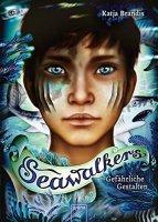 Seawalkers 1 - Gefährliche Gestalten
