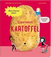 Experiment Kartoffel (Mein kleines Labor)
