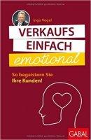 Verkaufs einfach emotional So begeistern Sie Ihre Kunden!