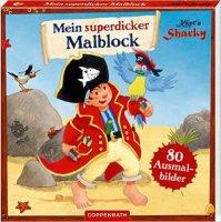 Käpt'n Sharky - Mein superdicker Malblock