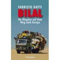 Bilal - Als Illegaler auf dem Weg nach Europa