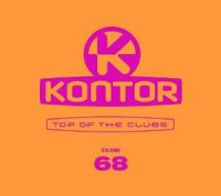 Kontor Top of the Clubs Volume 68