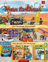 Mein Parkhaus – Ein Fahrzeuge-Wimmelbuch zum Suchen und Entdecken