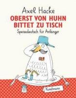 Oberst von Huhn bittet zu Tisch - Speisedeutsch für Anfänger