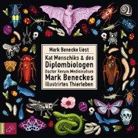 Kat Menschiks & des Diplombiologen Doctor Rerum Medicinalium Mark Beneckes illustrirtes Thierleben