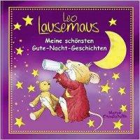 Leo Lausemaus – Meine schönsten Gute-Nacht-Geschichten