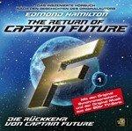 EDMOND HAMILTONs 'The Return of Captain Future' als großartige inszenierte Lesung