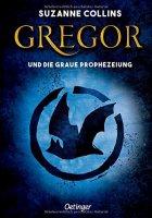 Gregor 1 - und die graue Prophezeiung