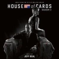 House of Cards - Season 2 (Original TV Soundtrack)